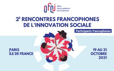 Deuxièmes rencontres de l'innovation sociale 2021 – participants francophones