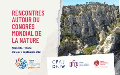 Rencontres autour du congrès mondial de la nature 2021