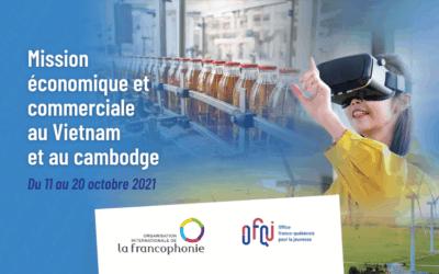 Mission économique et commerciale de la Francophonie en Asie du Sud-Est 2021