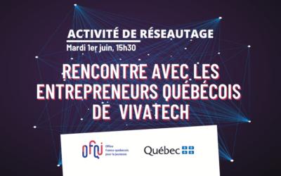 Activité maillage d'affaires virtuelle avec les entrepreneurs québécois de Vivatech 2021